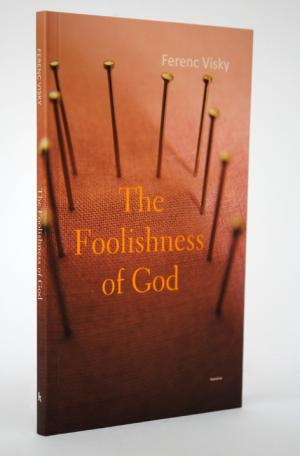 The Foolishness of God